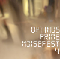 Relive Optimus Prime Noisefest 4